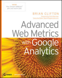 Advanced Web Metrics and Google Analytics