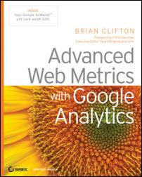 Advanced Web Metrics and Google Analytics